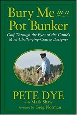 Bury Me in a Pot Bunker 9780809226818