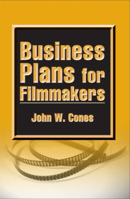 Business Plans for Filmmakers 9780809329946