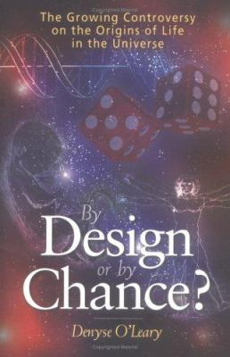 By Design or by Chance?: The Growing Controversy on the Origins of Life in the Universe 9780806651774