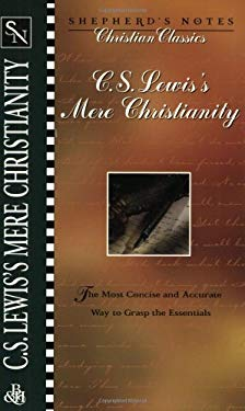 C.S. Lewis's Mere Christianity 9780805493474