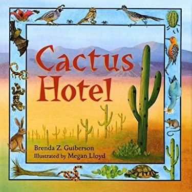 Cactus Hotel 9780805013337