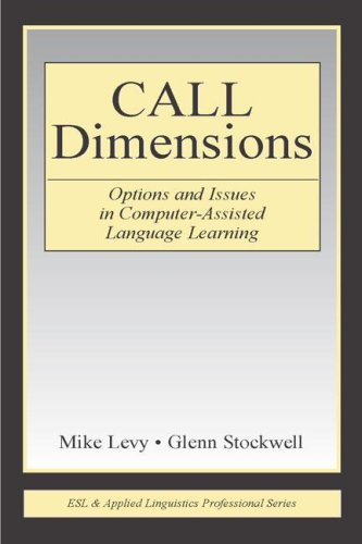 Call Dimensions: Options and Issues in Computer-Assisted Language Learning 9780805856347