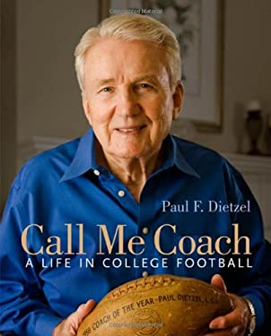 Call Me Coach: A Life in College Football 9780807133743