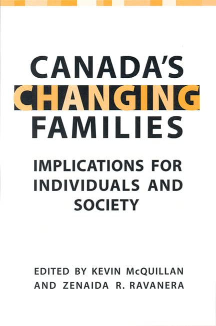 Canada's Changing Families: Implications for Individuals and Society 9780802086402