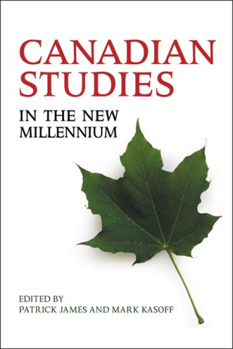 Canadian Studies in the New Millennium 9780802094681