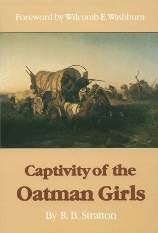 Captivity of the Oatman Girls-Pa 9780803291393