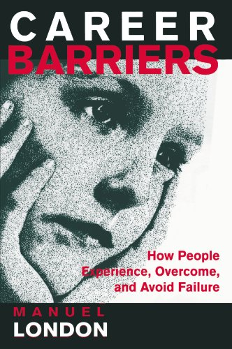 Career Barriers: How People Experience, Overcome, and Avoid Failure 9780805825800