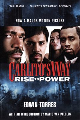 Carlito's Way: Rise to Power 9780802170125