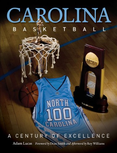 Carolina Basketball: A Century of Excellence 9780807834107