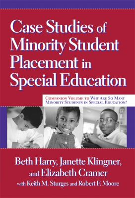 Case Studies of Minority Student Placement in Special Education 9780807747612