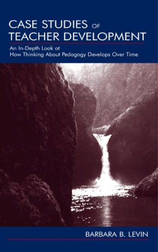 Case Studies of Teacher Develop. P 9780805841985