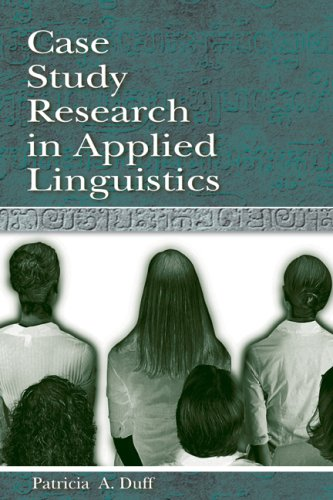 Case Study Research in Applied Linguistics 9780805823592