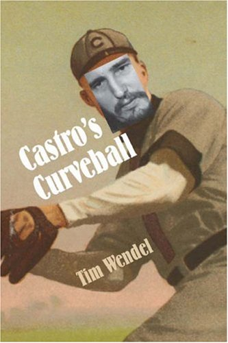 Castro's Curveball 9780803259577