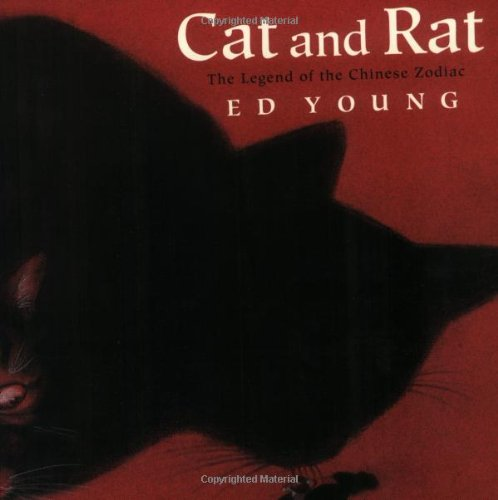 Cat and Rat: The Legend of the Chinese Zodiac 9780805060492