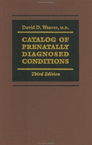 Catalog of Prenatally Diagnosed Conditions 9780801860447