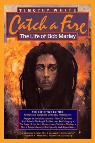 Catch a Fire: The Life of Bob Marley 9780805080865