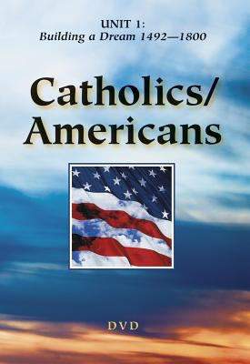 Catholics/Americans: A History of the American Catholic Church 9780809183036