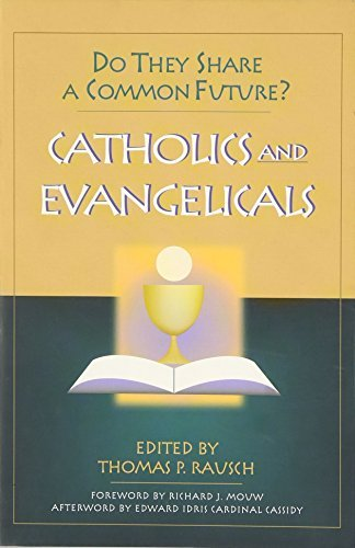 Catholics & Evangelicals: Do They Share a Common Future? 9780809139866