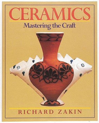 Ceramics: Mastering the Craft 9780801979910
