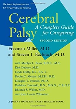 Cerebral Palsy: A Complete Guide for Caregiving 9780801883545