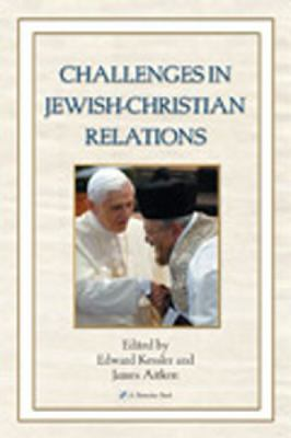 Challenges in Jewish-Christian Relations 9780809143924