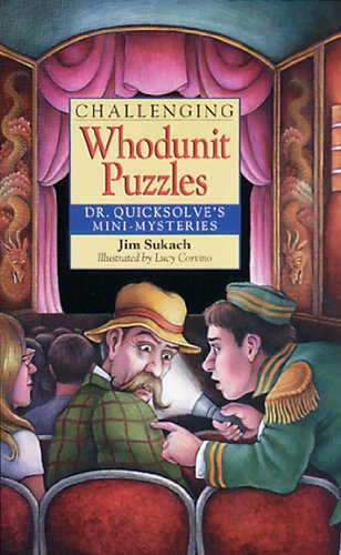 Challenging Whodunit Puzzles: Dr. Quicksolve's Mini-Mysteries 9780806996196