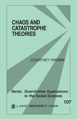Chaos and Catastrophe Theories 9780803958470