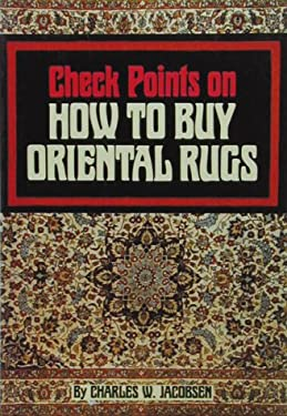 Check Points on How to Buy an Oriental Rug 9780804816274