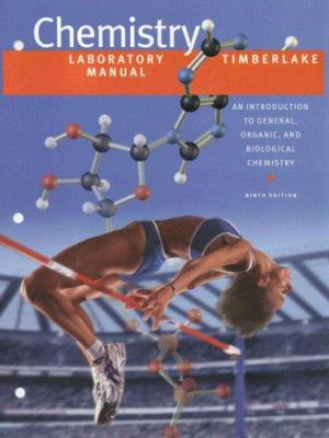 Chemistry Laboratory Manual: An Introduction to General, Organic, and Biological Chemistry 9780805330250