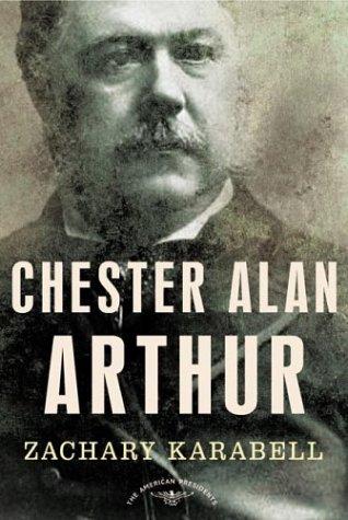 Chester Alan Arthur 9780805069518