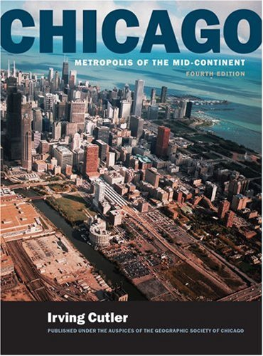 Chicago: Metropolis of the Mid-Continent 9780809327027