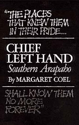 Chief Left Hand: Southern Arapaho 9780806120300