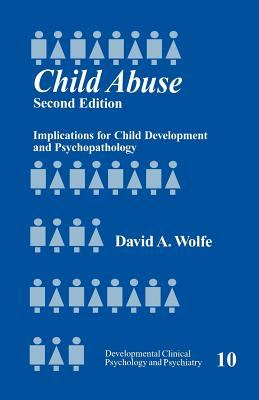 Child Abuse: Implications for Child Development and Psychopathology 9780803972285