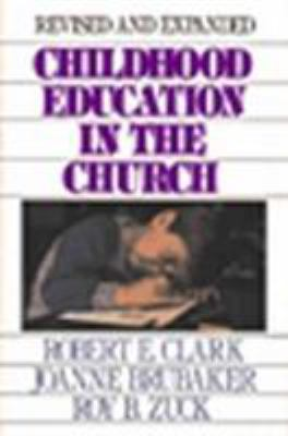 Childhood Education in the Church 9780802412515