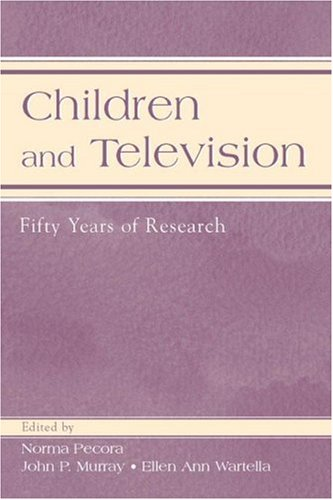 Children and Television: Fifty Years of Research 9780805841398