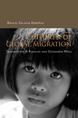 Children of Global Migration: Transnational Families and Gendered Woes 9780804749459
