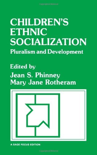 Children's Ethnic Socialization: Pluralism and Development