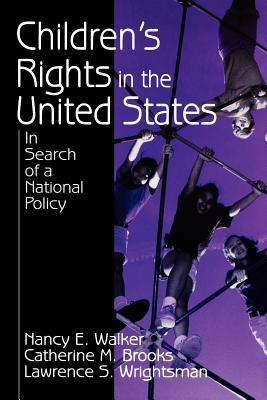 Children's Rights in the United States: In Search of a National Policy 9780803951044