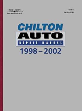 Chilton's Auto Repair Manual, 1998-2002 - Perennial Edition 9780801993626
