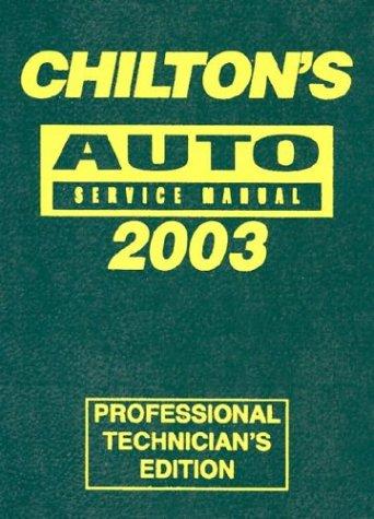 Chilton's Automotive Service Manual, 1999-2003 - Annual Edition 9780801993565