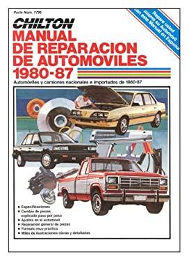 Chilton's Spanish-Language Auto Repair Manual 1980-87 9780801977954