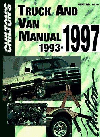 Chilton's Truck and Van Repair Manual, 1993-97 - Perennial Edition 9780801979217