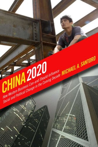China 2020: How Western Business Can-And Should-Influence Social and Political Change in the Coming Decade 9780801446955