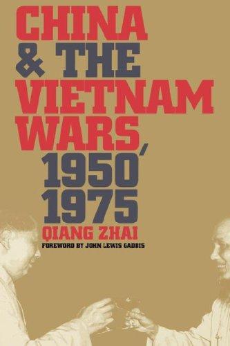 China and the Vietnam Wars, 1950-1975 9780807848425