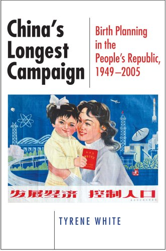 China's Longest Campaign: Birth Planning in the People's Republic, 1949-2005 9780801475399