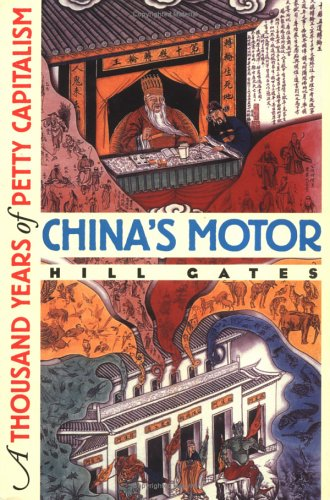 China's Motor: A Thousand Years of Petty Capitalism 9780801484766