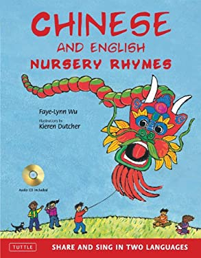 Chinese and English Nursery Rhymes: Share and Sing in Two Languages [With CD (Audio)] 9780804840941