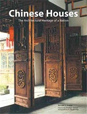 Chinese Houses: The Architectural Heritage of a Nation 9780804835374