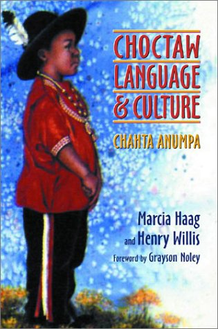 Choctaw Language and Culture: Chahta Anumpa 9780806133393