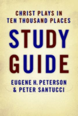 Christ Plays in Ten Thousand Places 9780802832351